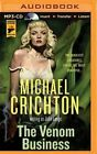 The Venom Business by Michael Crichton (CD-Audio, 2015)