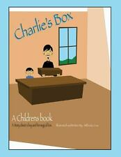Charlie's Box : A Story about a Boy and His Magical Box by Wilfredo Cruz...
