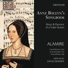 Anne Boleyns Songbook von D. Skinner,Alamire (2015)