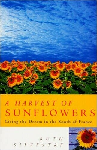 A Harvest of Sunflowers by Silvestre, Ruth Paperback Book The Fast Free Shipping