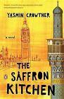 The Saffron Kitchen by Yasmin Crowther (Paperback / softback, 2007)