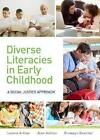 Diverse Literacies and Social Justice: Implications for Practice by Bronwyn Beecher, Jean Ashton, Leonie Arthur (Paperback, 2014)