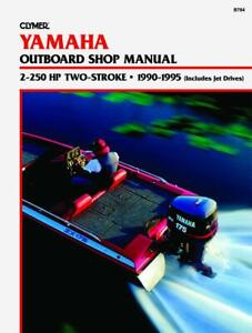Yamaha-2-250-HP-2-Stroke-Outboard-Jet-Drives-1990-1995-Repair-Manual