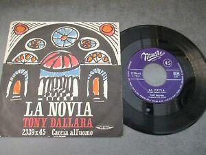 TONY DALLARA - LA NOVIA - 45 GIRI - 1961