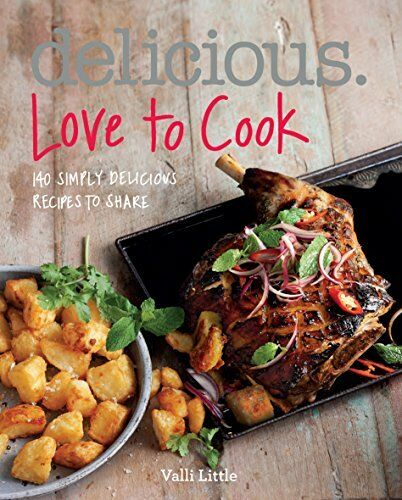 1 of 1 - Delicious. Love to Cook: 140 Irresistible Recipes ... by Valli Little 1849495297