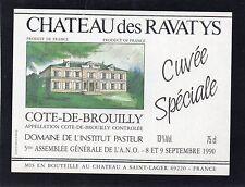 BORDEAUX ETIQUETTE CHATEAU DES RAVATYS CUVEE SPECIALE 5E ASSEMBLEE ANO§19/12/16§