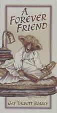 A Forever Friend Boassy, Gay Talbott, Talbott Boassy, Gay Paperback