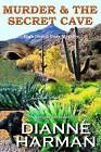 Murder and the Secret Cave by Dianne Harman (Paperback / softback, 2015)