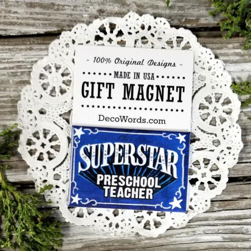 USA Cute Gift DecoWords Details about  /SUPERSTAR PRESCHOOL TEACHER Appreciation for a good job