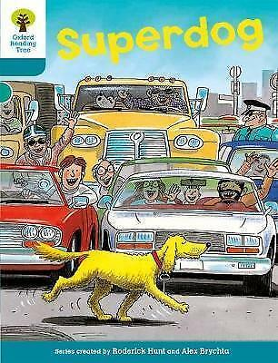 Oxford Reading Tree: Level 9: Stories: Superdog by Roderick Hunt (Paperback,...