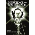 Conscience and Consequences The Diary of Rocco NERO 9780595443031