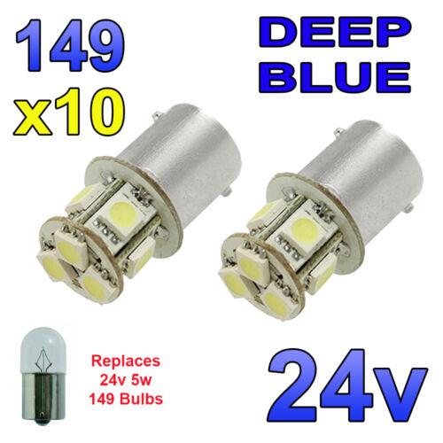 10 X 24V BLUE LED BULBS 8 SMD 149 R5W 246 R10W BA15s SIDE LIGHT PLATE INTERIOR