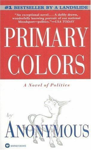 Primary Colors by Anonymous (1996, Paperback, Reprint) | eBay