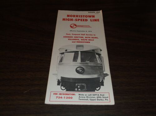 SEPTEMBER 1975 SEPTA ROUTE 100 NORRISTOWN HIGH SPEED LINE PUBLIC TIMETABLE