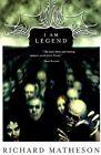 I Am Legend by Richard Matheson 9780312865047 Paperback 1997