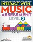 Interact with Music Assessment (Level 2): Interactive Resources for the Music Classroom by Hal Leonard Publishing Corporation (Mixed media product, 2016)
