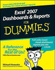 Excel 2007 Dashboards and Reports For Dummies by Michael Alexander (Paperback, 2008)