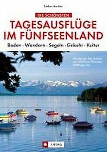 Tagesausflüge im Fünfseenland (NA): Starnberger See, Amm... | Buch | Zustand gut