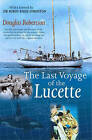 Last Voyage of the Lucette by Douglas Robertson (Paperback, 2004)