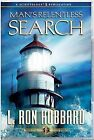 Man's Relentless Search by L. Ron Hubbard (CD-Audio, 2009)