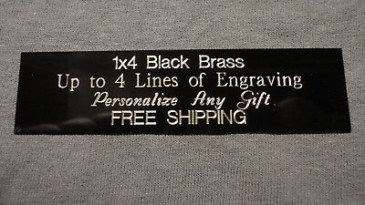 1x4 Custom Engraved Black Brass Plate Picture Plaque Name Tag Trophy Flag Pet