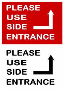 Please Use Side Entrance Aluminium Metal Sign Notice