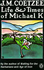 Life and Times of Michael K by J. M. Coetzee (Paperback, 1985)