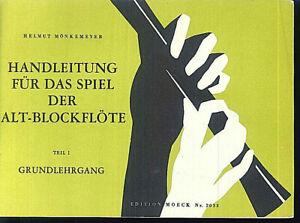 034-Handleitung-fuer-das-Spiel-der-Altblockfloete-034-Hrsg-Helmut-Moenkemeyer