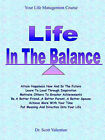 Life in the Balance by Dr Scott Valentine (Paperback, 2003)