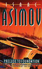 Prelude to Foundation by Isaac Asimov (Paperback, 1994)