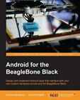 Android for the BeagleBone Black by Andrew Henderson, Aravind Prakash (Paperback, 2015)