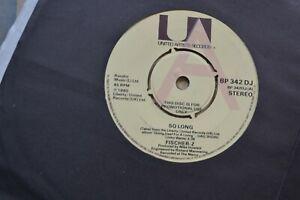 FISCHER-Z-SO-LONG-7-034-UNITED-ARTISTS-BP-42DJ-PROMO-COPY-1980