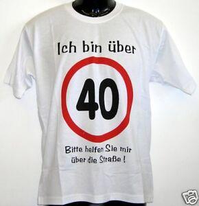 Fun-T-Shirt-ich-bin-ueber-40-weiss-S-XXL