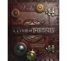 Game of Thrones : A Pop-Up Guide to Westeros by Matthew Reinhart (2014,...