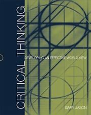 Critical Thinking: Developing an Effective World View