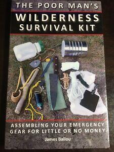 The Poor Mans Wilderness Survival Kit Paladin Press