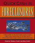 Quick Cash in Foreclosures by Chantal Howell Carey, Bill Carey (Paperback, 2004)