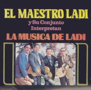 """El Maestro Ladi y su Conjunto Interpretan """"La Música de Ladi"""" CD"""