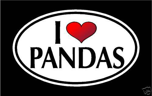 "PANDA BEAR 5.75/"" I LOVE PANDAS vinyl decal sticker."