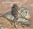 El Barranco by Tori Freestone (CD, Jul-2016, Whirlwind Recordings)