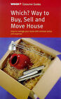 Which?  Way to Buy, Sell and Move House by Which? Books (Paperback, 1999)