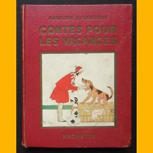 CONTES-POUR-LES-VACANCES-Magdeleine-du-Gestenoux-Felix-Lorioux-1934