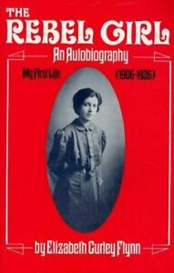 The-Rebel-Girl-An-Autobiography-My-First-Life-1906-1926
