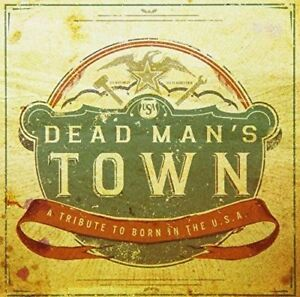 Dead-Man-039-s-Town-A-Tribute-to-Born-in-USA-New-amp-Sealed-Digipack-CD