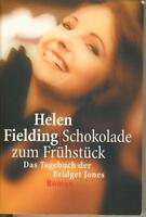 SCHOKOLADE ZUM FRÜHSTÜCK, das Tagebuch der Bridget Jones - Helen Fielding