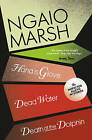 Death at the Dolphin / Hand in Glove / Dead Water (The Ngaio Marsh Collection, Book 8) by Ngaio Marsh (Paperback, 2009)