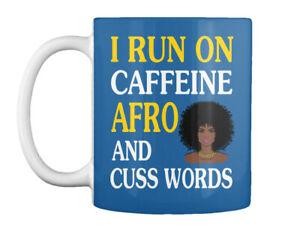 Run On Caffein And Afro - I Caffeine Cuss Words Gift Coffee Mug