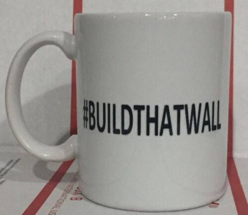 "President Donald  Trump /""#BUILDTHATWALL/"" Coffee Cup Mug NEW"