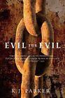 Evil for Evil 9780316003391 by K. J. Parker Paperback