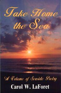 Take Home the Sea Long Beach Island New Jersey Barnegat Lighthouse LBI poetry